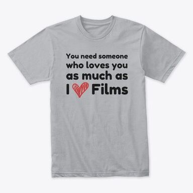 I love Films T-shirt