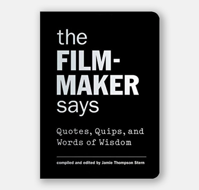 The Filmmaker Says